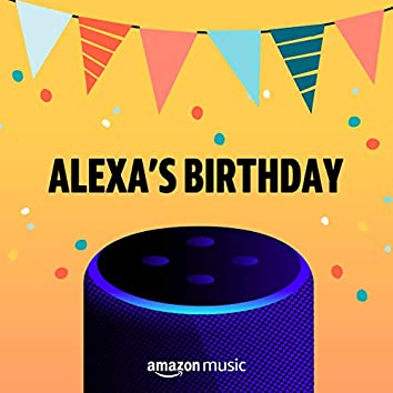 Alexa's Birthday