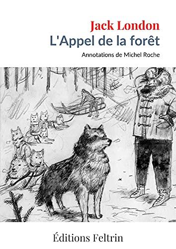 L'Appel de la forêt (Annoté)