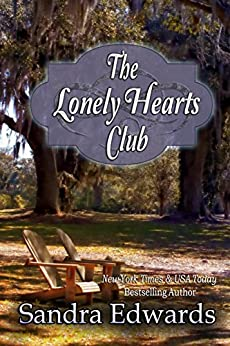 The Lonely Hearts Club (Southern Charmers Book 2) by [Sandra Edwards]