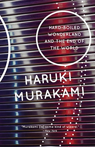 Hard-Boiled Wonderland and the End of the World (Vintage International) (English Edition)