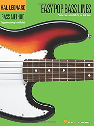 Easy Pop Bass Lines: Supplemental Songbook to Book 1 of the Hal Leonard Bass Method by Hal Leonard Corp.(2004-01-01)