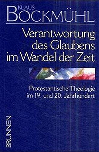 Klaus-Bockmühl-Werkausgabe, Bd.3, Verantwortung des Glaubens im Wandel der Zeit (TVG Monographien und Studienbücher)