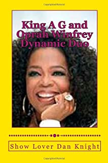 King A G and Oprah Winfrey Dynamic Duo: With Oprahs smile and my creativity ching ching