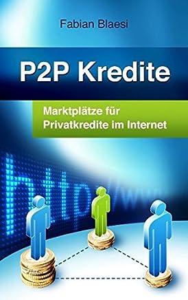 P2P Kredite - Marktpl�tze f�r Privatkredite im Internet