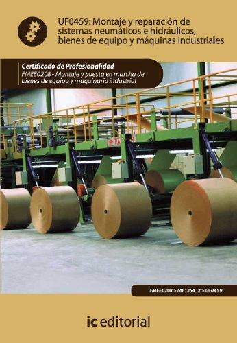 Montaje y reparación de sistemas neumáticos e hidráulicos