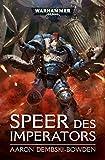 Warhammer 40.000 - Speer des Imperators
