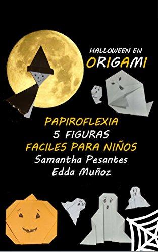 Halloween en Origami: Papiroflexia 5 figuras Fáciles Para niños
