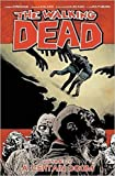 The Walking Dead 28: A Certain Doom