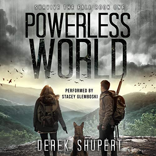 Powerless World: A Post-Apocalyptic Survival Thriller cover art