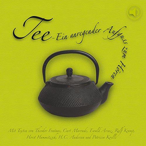 Tee. Ein anregender Aufguß zum Hören Titelbild