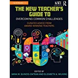 The New Teacher's Guide to Overcoming Common Challenges: Curated Advice from Award-Winning Teachers (Kappa Delta Pi Co-Publications) (English Edition)