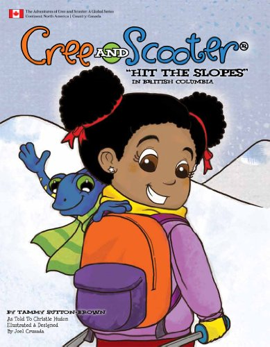 Cree and Scooter Hit the Slopes in British Columbia (English Edition)