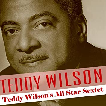 Teddy Wilson's All Star Sextet