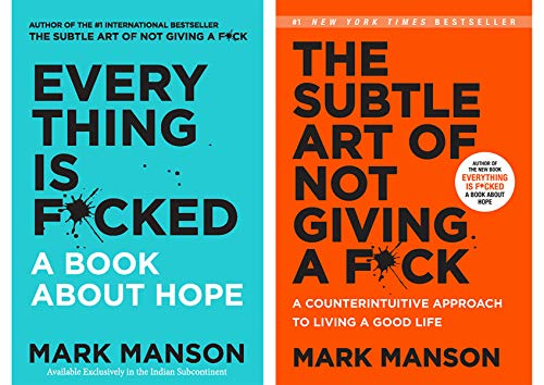 Everything is F*cked + The Subtle Art of Not Giving A F*ck (Combo of 2 Books)