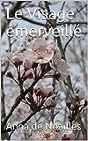 Le Visage émerveillé - Format Kindle - 0,99 €
