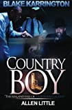Country Boy: The Rise and Fall of a Southern legend (Country Boys)