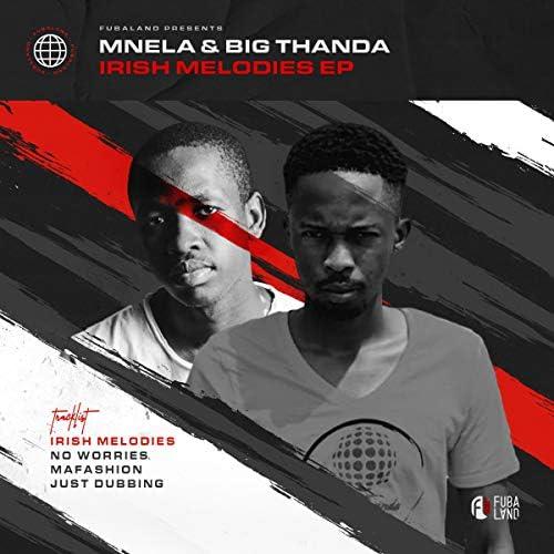Mnela & Big Thanda
