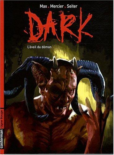 Dark, Tome 2 : L'éveil du démon