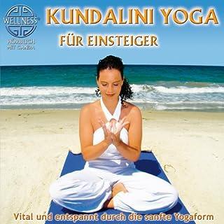 Kundalini Yoga für Einsteiger     Vital und entspannt durch die sanfte Yogaform              Autor:                                                                                                                                 Canda                               Sprecher:                                                                                                                                 Canda                      Spieldauer: 1 Std. und 14 Min.     8 Bewertungen     Gesamt 4,3