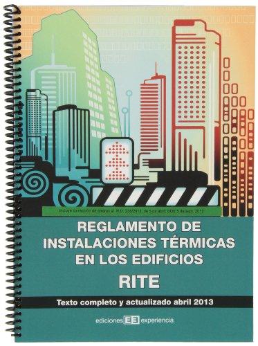REGLAMENTO DE INSTALACIONES TÉRMICAS EN LOS EDIFICIOS. RITE: Texto completo y actualizado septiembre 2013 (Colección Textos Legales)