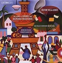 Complete Choros & Bachianas Brasileiras
