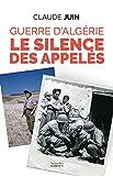 Guerre d'Algérie - Le silence des appelés