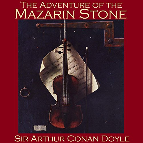The Adventure of the Mazarin Stone audiobook cover art