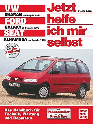 VW Sharan / Ford Galaxy / Seat Alhambra (Jetzt helfe ich mir selbst)