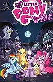 My Little Pony La magia de la amistad nº 02 PDA (Independientes USA)