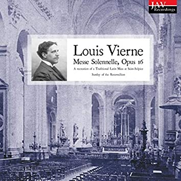 Louis Vierne: Messe Solennelle, Opus 16 - A Recreation of a Traditional Latin Mass at Saint-Sulpice Sunday of the Resurrection