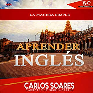 La Manera Simple De Aprender Ingles (Volume 1) [The Simple Way to Learn English (Volume 1)] audiobook cover art