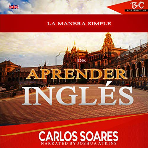La Manera Simple De Aprender Ingles (Volume 1) [The Simple Way to Learn English (Volume 1)] cover art