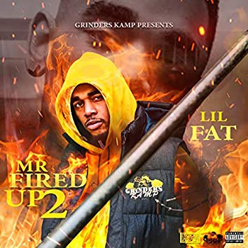 Mr. Fired up 2