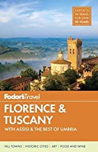 Fodor's Florence & Tuscany: with Assisi & the Best of Umbria (Full-color Travel Guide)