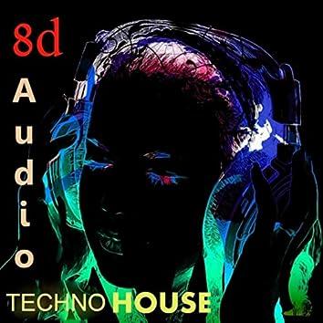 Techno House 8D