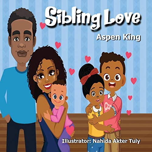Compare Textbook Prices for Sibling Love  ISBN 9781735284859 by King, Aspen