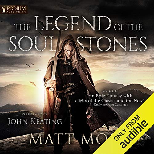 The Legend of the Soul Stones Audiobook By Matt Moss cover art