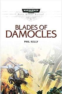 Blades of Damocles: A Space Marine Battles Novel (Warhammer 40,000 40K 30K Games Workshop Forgeworld) OOP