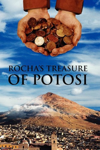 Book: Rocha's Treasure of Potosi by Fred Staff