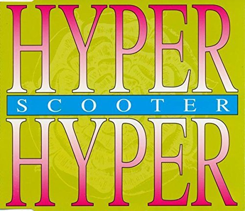 Scooter: Hyper, Hyper [CD-Single, Club Tools 0060405 CLU]