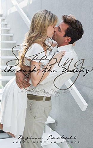 Ebook Sleeping Through The Beauty By Regina Puckett