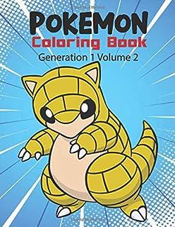 Pokemon Coloring Book Generation 1 Volume 2: Activity Book For Pokemon Lover.