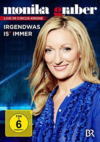 Monika Gruber - Irgendwas is' immer
