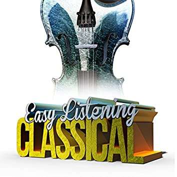 Easy Listening Classical Music