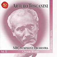 Arturo Toscanini Legacy, Vol. XI - Verdi: Requiem Mass; Te Deum / Cherubini: Requiem in C Minor by Cesare Siepi (2000-04-04)