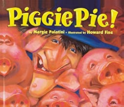 By Margie Palatini Piggie Pie! (Hardcover) August 1, 1997