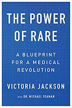 The Power of Rare: A Blueprint for a Medical Revolution by [Victoria Jackson]
