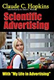 Scientific Advertising with My Life in Advertising (annotated) (Masters of Marketing Book 7) (English Edition)