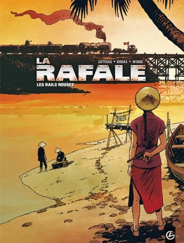 La Rafale - volume 1 - Les rails rouges: Les rails rouges
