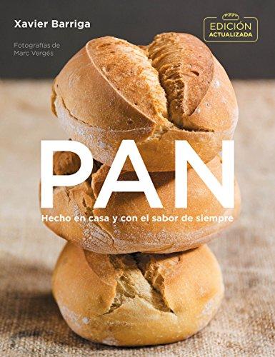 Pan (edición actualizada): Hecho en casa y con el sabor de siempre (Cocina casera)